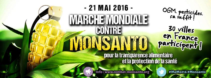 21 MAI 2016 : MARCHE MONDIALE CONTRE MONSANTO & CO.